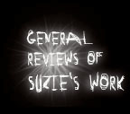general reviews of suzie's work